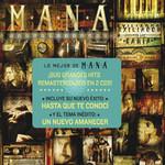 Exiliados En La Bahia: Lo Mejor De Mana (Edicion De Lujo) Mana