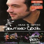 Cruce De Caminos: Acustico, Real Y En Vivo (Dvd) Santiago Cruz