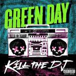 Kill The Dj (Cd Single) Green Day