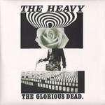 The Glorious Dead The Heavy