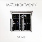 North (Deluxe Edition) Matchbox Twenty
