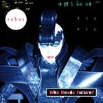 Who Reads Future? (Ep) Reber