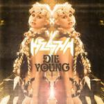 Die Young (Cd Single) Ke$ha