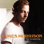 The Awakening (Deluxe Edition) James Morrison