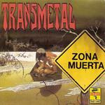 Zona Muerta Transmetal