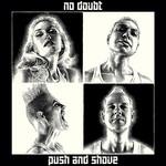 Push & Shove (Deluxe Edition) No Doubt