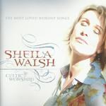Celtic Worship Sheila Walsh