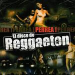 El Disco De Reggaeton