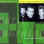 Early Morning (Cd Single) A-Ha