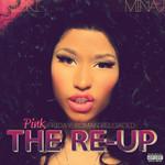 Pink Friday: Roman Reloaded: The Re-Up Nicki Minaj