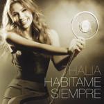 Habitame Siempre (Edicion Deluxe) Thalia