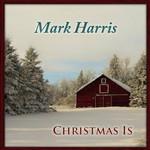 Christmas Is Mark Harris