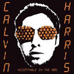 Acceptable In The 80s (Cd Single) Calvin Harris
