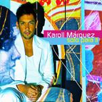 Solo Para Ti (Cd Single) Karoll Marquez