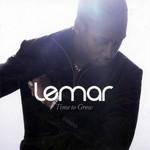 Time To Grow Lemar