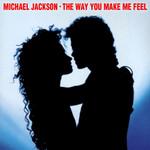 The Way You Make Me Feel (Cd Single) Michael Jackson