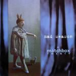 Mad Season Matchbox Twenty