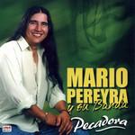 Pecadora Mario Pereyra Y Su Banda