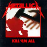 Kill 'em All Metallica