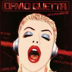 Just A Little More Love (Featuring Chris Willis) (Cd Single) David Guetta
