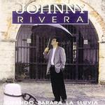 Cuando Parara La Lluvia Johnny Rivera