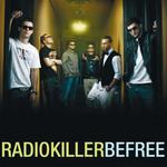 Be Free (Cd Single) Radio Killer