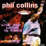 Live & Loose In Paris (Dvd) Phil Collins