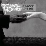 I Don't Love You (Cd Single) My Chemical Romance
