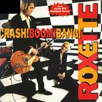 Crash! Boom! Bang! (Cd Single) Roxette