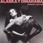 Deseo Carnal Alaska Y Dinarama