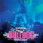Yo Estuve Ahi... Nosotros Tambien (Parte 1) Bulldog