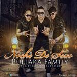 Noche De Sexo (Cd Single) Bullaka Family