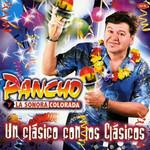 Un Clasico Con Los Clasicos Pancho Y La Sonora Colorada