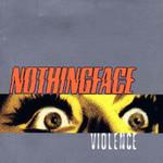 Violence Nothingface