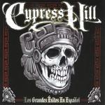 Los Grandes Exitos En Espa�ol Cypress Hill