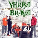 4ta Generacion Yerba Brava
