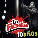 10 Años La Fiesta
