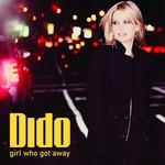 Girl Who Got Away Dido