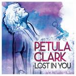 Lost In You Petula Clark