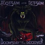 Doomsday For The Deceiver Flotsam And Jetsam
