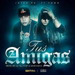 Tus Amigas (Featuring Yomo) (Cd Single) Jayko Pa