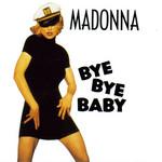 Bye Bye Baby (Cd Single) Madonna