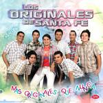 Mas Originales Que Nunca Los Originales De Santa Fe