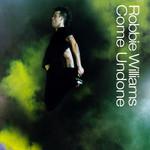Come Undone (Cd Single) Robbie Williams