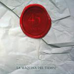 La Maquina Del Tiempo (45 Años) Inti-Illimani