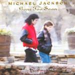 Gone Too Soon (Cd Single) Michael Jackson
