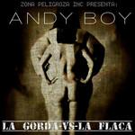 La Gorda Vs. La Flaca (Cd Single) Andy Boy