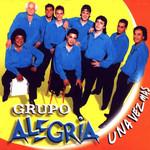 Una Vez Mas Grupo Alegria (Argentina)