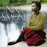 Essential Early Recording Nina Simone