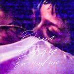 Stay (Featuring Mikky Ekko) (Cd Single) Rihanna
